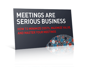 How to Minimize Costs, Maximize Value, and Master Your Meetings